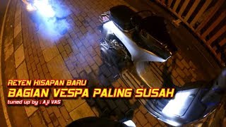 Video Cara Kuno Reyen Hispan Vespa Baru Jadi || Aji VAS download MP3, 3GP, MP4, WEBM, AVI, FLV April 2018