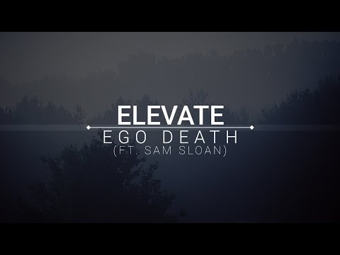 [Hip Hop] Elevate - Ego Death (ft. Sam Sloan)