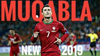 Download Muqabla new song 2019 | football song 2019 | cristiano ronaldo ● goals and skills 🔥🔥 2019 ● Mp3 and Videos