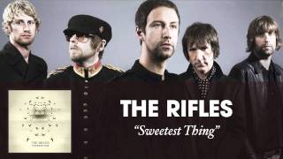The Rifles - Sweetest Thing [Audio]