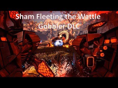 Sham Fleeting the Wattle Gobbler DLC (Borderlands 2) |