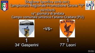 20/11/16- Promoz. ER D – 14^ g and. – Torconca Cattolica-US Russi 1-1 LE RETI