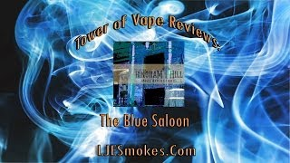 Tower of Vape | Hingham Hill The Blue Saloon Review