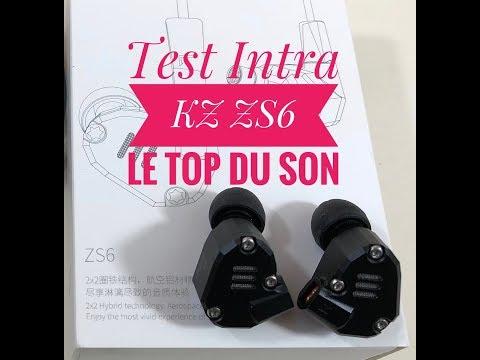 Test Intra KZ ZS6 Top Pour Moins De 30 Euros La Musique Modulaire