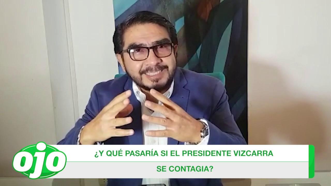 Con OJO crítico: ¿Y qué pasaría si el presidente Vizcarra se contagia?