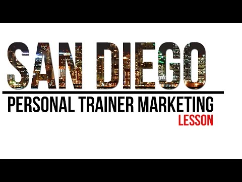 Personal Trainer Marketing Lesson From San Diego