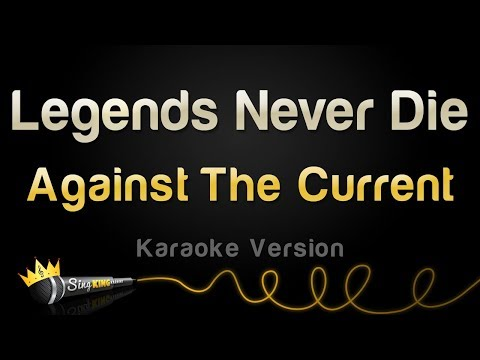 League of Legends ft. Against The Current - Legends Never Die (Karaoke Version)