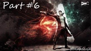 DMC: Devil May Cry PC -Texas Chainsaw Massacre- Gameplay Walkthrough - Part 6