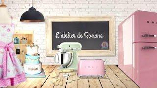 ♡• BANDE ANNONCE L'ATELIER DE ROXANE | CHAINE GOURMANDE ET EXPLOSIVE •♡ thumbnail