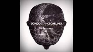 Long Distance Calling ft. Vincent Cavanagh & Petter Carlsen - Welcome Change