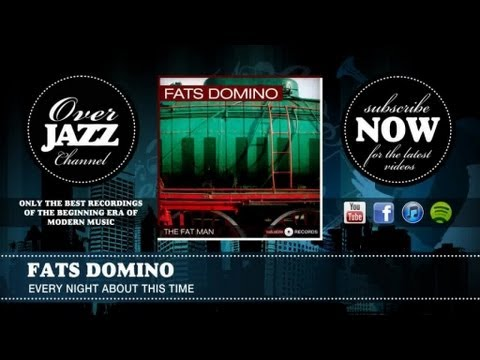 Fats Domino - Every Night About This Time (1950)