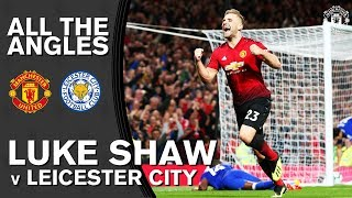 Luke Shaw's First Goal! | All the Angles | Manchester United 2-1 Leicester City