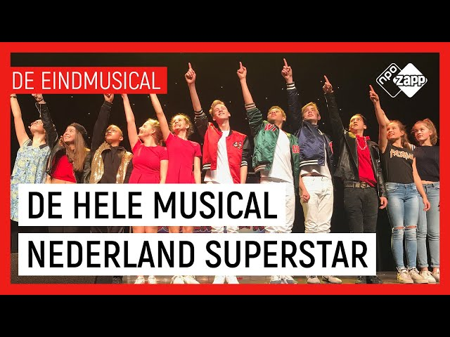 ⭐ DE HELE MUSICAL:  NEDERLAND SUPERSTAR ⭐ | De Eindmusical S1