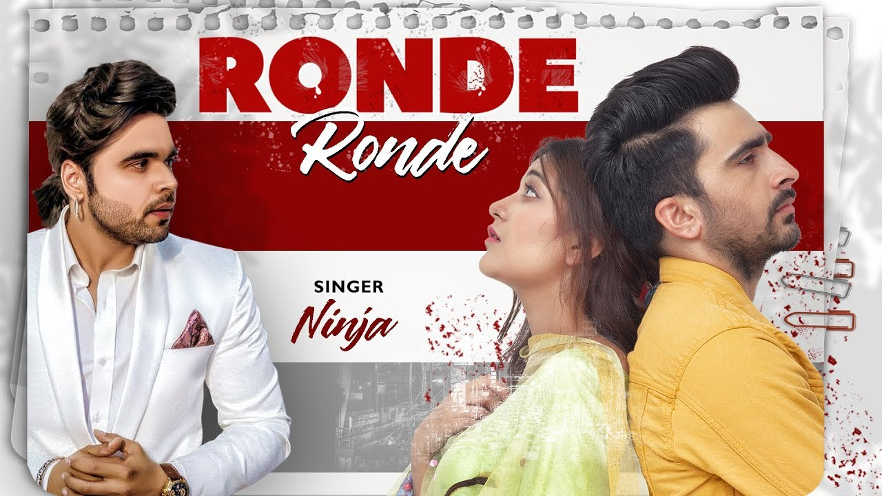 Ronde Ronde : NINJA (Full Song) Jagjeet Sandhu | Karamjit Anmol | Movie Rel 11Oct