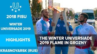 The Winter Universiade 2019 Flame in Grozny.🔥