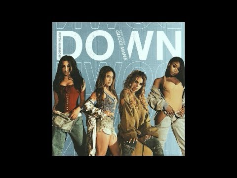 Fifth Harmony - Down ft. Gucci Mane (Official Audio)