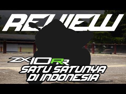 REVIEW KAWASAKI ZX10RR MOTOR SATU SATUNYA DI INDONESIA (KATANYA)