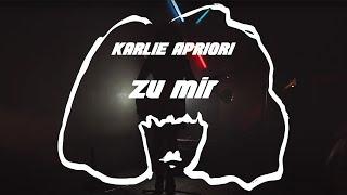 Karlie Apriori - Zu Mir (Official Video)