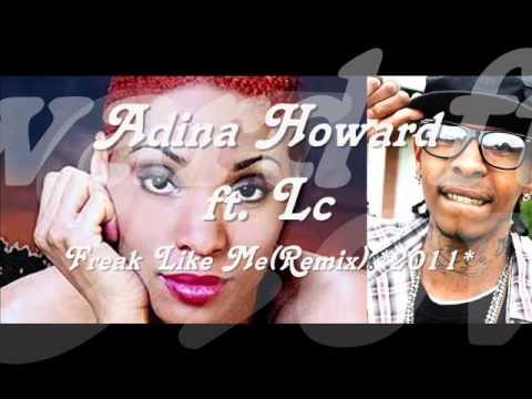Adina Howard ft. Lc - Freak Like Me(Remix)*2011*