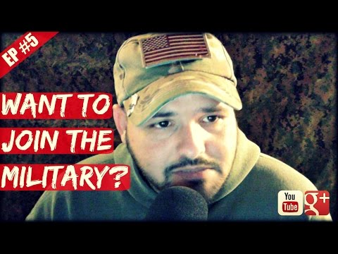 Want to Join The Military? (Radio Show: EP #5)
