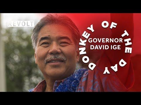 Governor David Ige | Donkey Of The Day