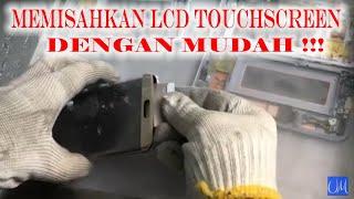 Cara Memisahkan Lcd Touchscreen  Amoled Dengan Mudah