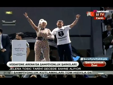 JELENA KARLEUSA // BESIKTAS / Vodafone Arena Istanbul