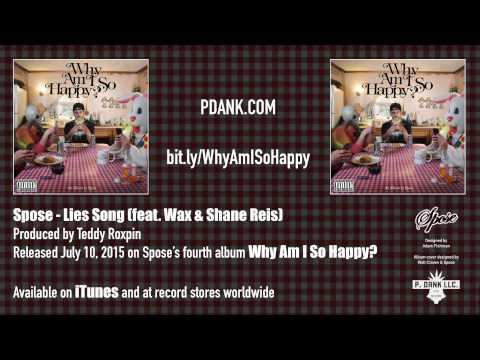 """Spose - 04 - """"Lies Song (feat Wax & Shane Reis)"""""""