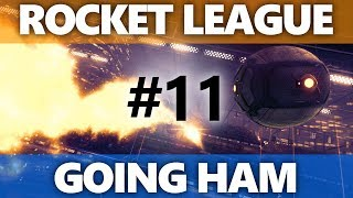 Rocket League: Going HAM - Episode 11