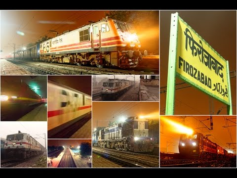 [IRFCA] Firozabad Nightout : Experiencing Rolling Thunders In IR Style!!