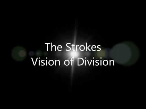 The Strokes - Vision of Division lyrics
