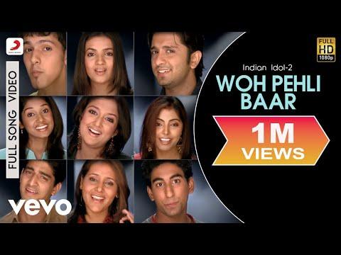 Indian Idol-2 - Woh Pehli Baar