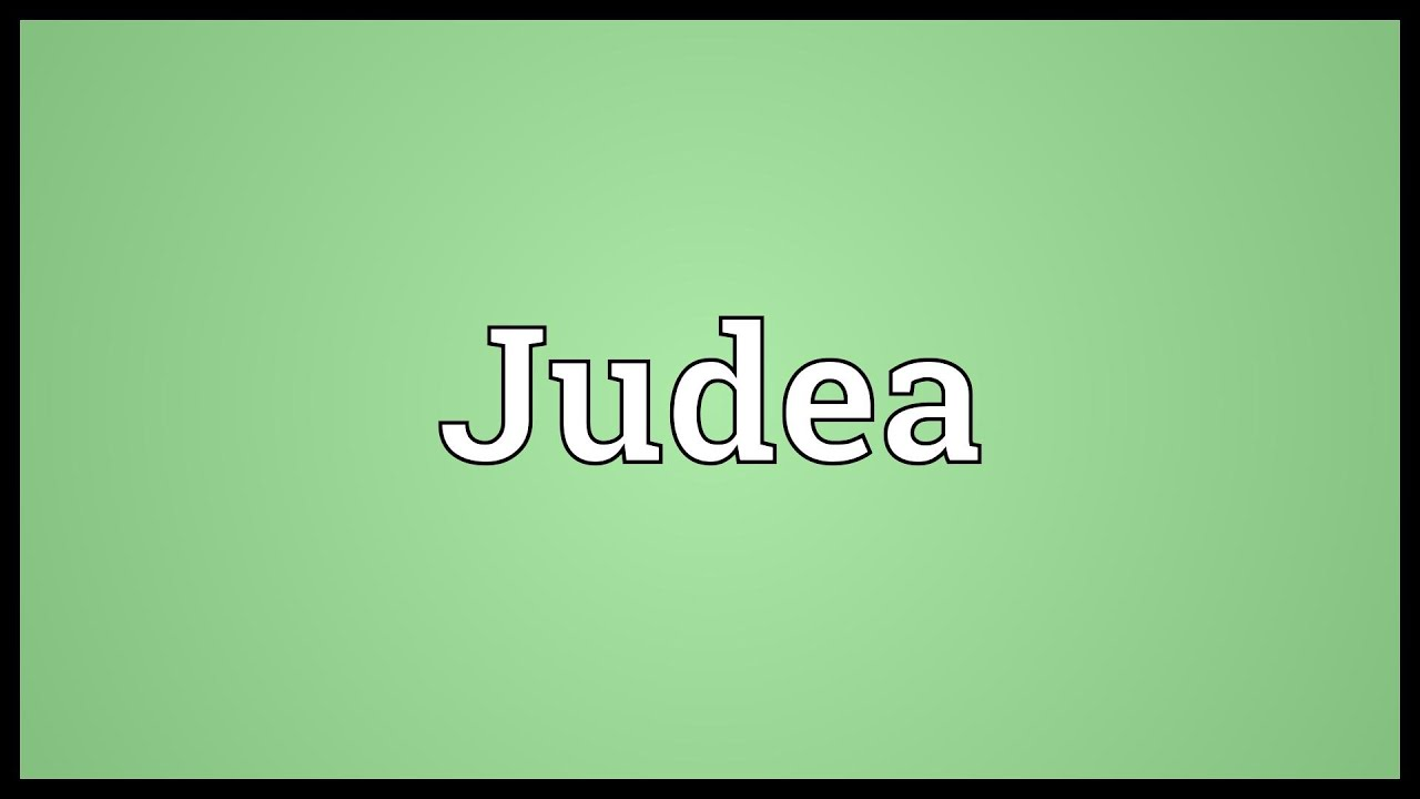 judea meaning youtube