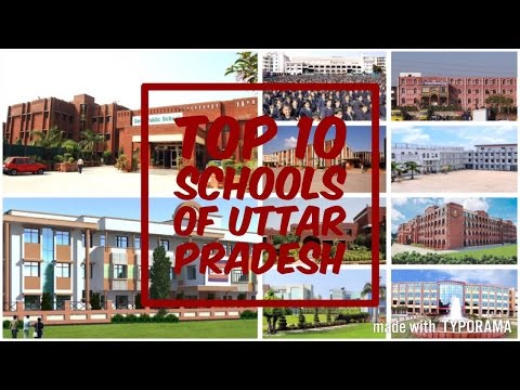 Top 10 Schools of Uttar Pradesh (2017) - Best Schools For Intermediate