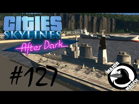 Cities Skylines Ep 127 - Beginnings Of A Naval Base