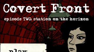 Covert Front episode 2 Walkthrough