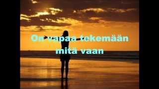 Haloo Helsinki! - Vapaus käteen jää (Lyrics / Sanat)