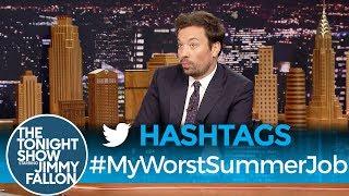 Hashtags: #MyWorstSummerJob thumbnail
