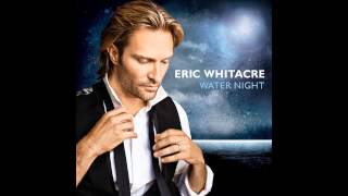 eric whitacre the river cam for cello and strings from water night excerpt