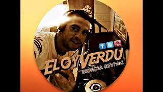 Esencia Revival @ Eloy Verdu (Nov. 2O17)