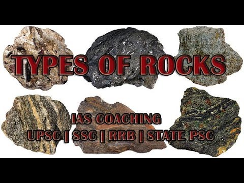 Types of Rocks || Types of Rocks and their uses, Properties