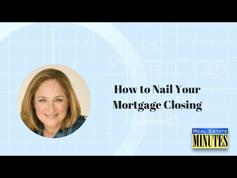 How to Nail Your Mortgage Closing