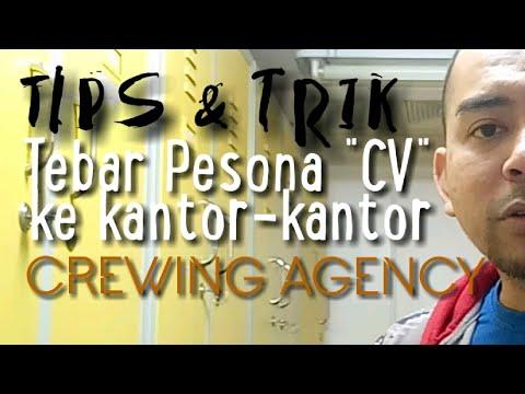 TIPS & TRIK |Cara nyebar CV ke kantor-kantor Crewing Agent agar cepet nyangkut