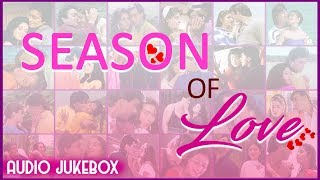 Valentine's Day Special - SEASON OF LOVE | Best Hindi Romantic Songs | JUKEBOX | Love Songs