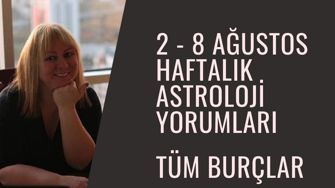 2 - 8 Ağustos Sürprizli Haftalık Astroloji Yorumları #AstrolojiDanışmanlığı #Ankara