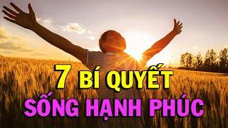 7 Bí Quyết Sống Hạnh Phúc - Thiền Đạo