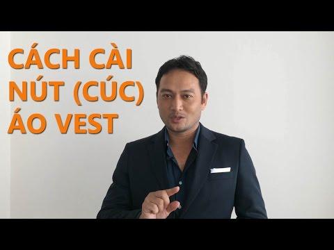 Cách Cài Nút (cúc) áo Vest - PhongCachNam.com
