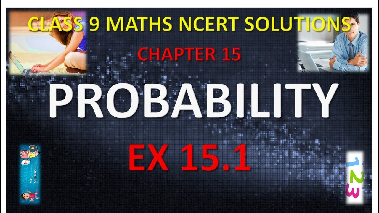 CLASS 9 MATHS NCERT SOLUTIONS CHAPTER 15 PROBABILITY EX 15 1 IN HINDI
