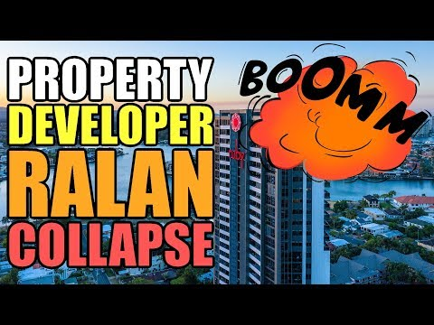 Property Developer, The Ralan Group, Collapses (Investors Stand To Lose Millions)