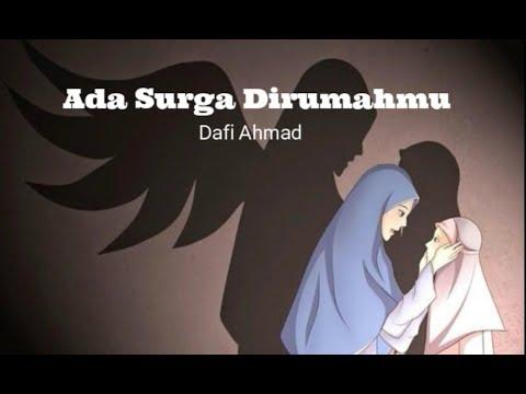 Dafi Ahmad  - Ada Surga Dirumahmu  (Ost.  Ada Surga Dirumahmu)